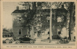 Old Academy, Now Town Hall, Main St.
