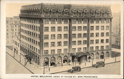 Hotel Bellevue, Geary at Taylor St.