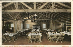 Grand Canyon Camp Dining Room-Yellowstone Park