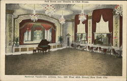 Ball Room and Theatre in Club House, National Vaudeville Artist Inc.