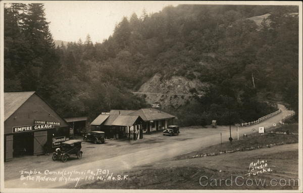 Empire Auto Camp Garage, On the Redwood Highway Laytonville California
