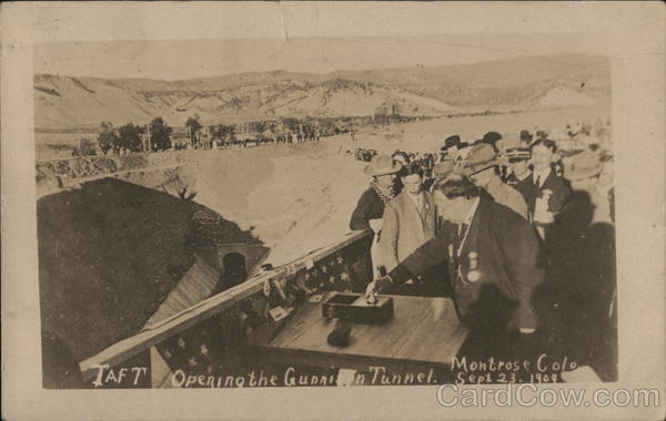 President Taft Opening the Gunnison Tunnel Montrose Colorado
