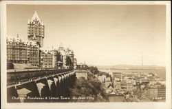 Château Frontenac & Lower Town