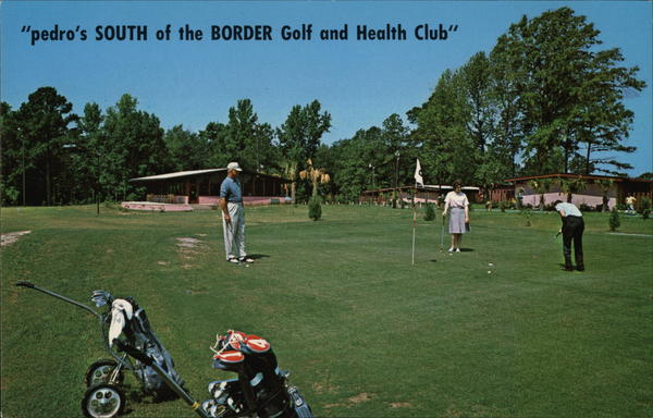 pedro's SOUTH of the BORDER Golf and Health Club South Carolina
