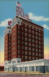Hotel Robt. E. Lee, Travis St & Main