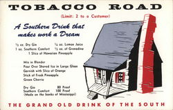 Tobacco Road, The Grand Old Drink of the South