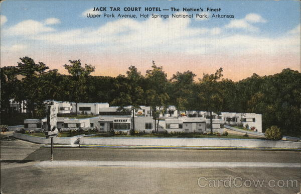 Jack Tar Court Hotel Hot Springs National Park Arkansas