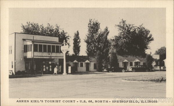 Ahren Kiel's Tourist Court, Route 66 North Springfield Illinois