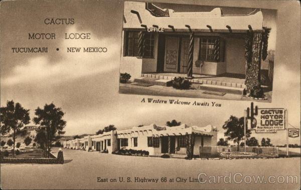 Cactus Motor Lodge Tucumcari New Mexico