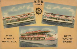 A.G.H. Lines - Pier 6 and 7, Miami, Fla. City Yacht Basin