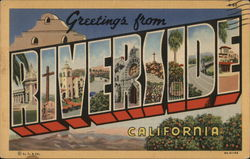 Greetings from Riverside, California