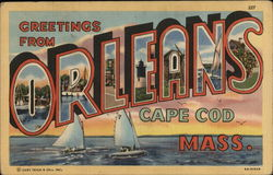 Greetings from Orleans - Cape Cod, Mass. Postcard