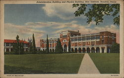 Administration and Physics Buildings, Rice Institute