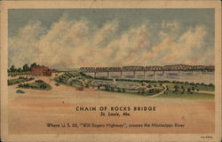 "Chain of Rocks Bridge - Where US 66 ""Will Rogers Highway"" crosses the Mississippi River"