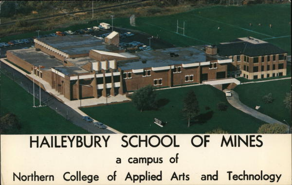 Haileybury School Of Mines Northern College Of Applied Arts And Technology Ontario Canada Postcard