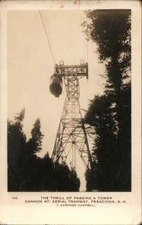 The Thrill of Passing a Tower, Cannon Mt. Aerial Tramway Postcard