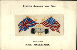 Hands Across the Sea R.M.S. Mauretania