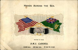 Hands Across the Sea R.M.S. Caronia