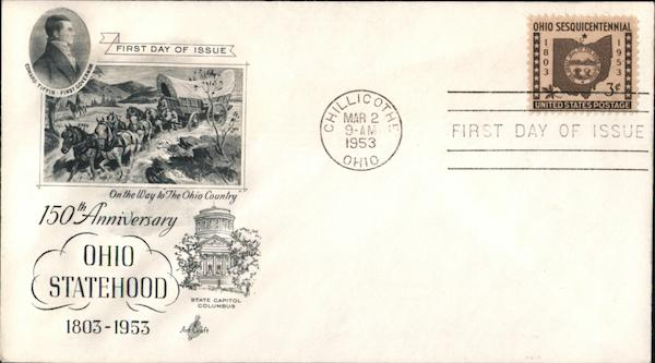 150th Anniversary Ohio Statehood 1803-1953 First Day Covers