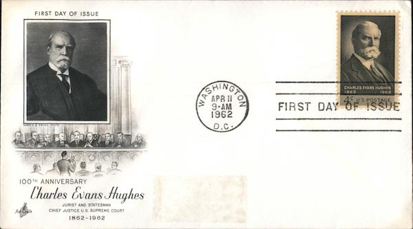 100th Anniversary Charles Evans Hughes First Day Covers