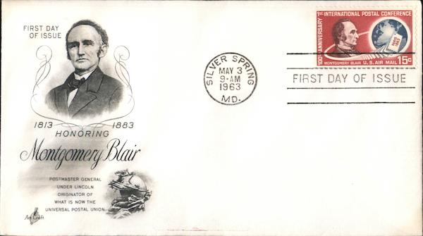 1813-1883 Honoring Montgomery Blair First Day Covers