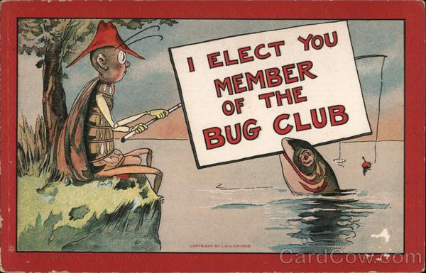 I Elect You Member of the Bug Club