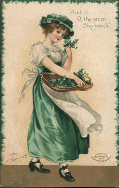 And its, O, the green Shamrock Ellen H. Clapsaddle
