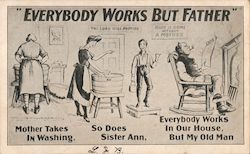Everybody Works but Father