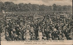 Suffrage Great Votes for Women Demonstration June 21, 1908 Hyde Park