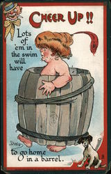 Cheer Up!! Lots of 'em in the swim will have to go home in a barrel. Postcard