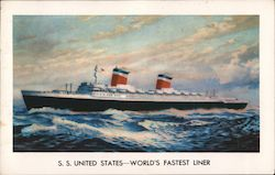 S.S. United States - World's Fastest Liner