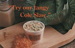 """Try our tangy Cole Slaw."" Long John Silvers"