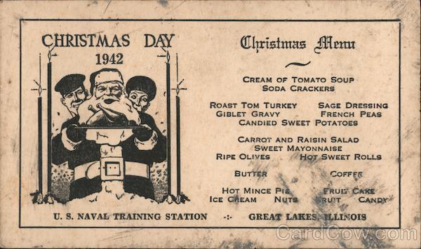 Christmas Day 1942, US Naval Training Station. Christmas Menu Great Lakes Illinois
