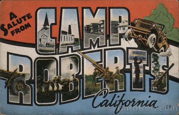 A Salute from Camp Roberts, California Army
