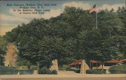 Main Entrance, Watkins Glen State Park In the Beautiful Finger Lakes of Central New York Postcard
