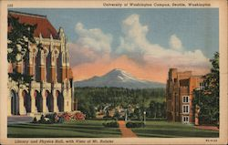 Library and Physics Hall, with Vista of Mt. Rainier