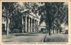 Lyceum Building With Peabody Hall in Background, University of Mississippi
