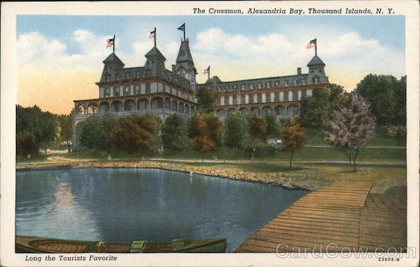 The Crossman, Long the Tourists Favorite Alexandria Bay New York