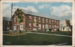 Administration Bldg., Submarine Base Postcard