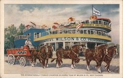 The Internationally Famous Champion Six-Horse Team of Wilson & Co. Postcard