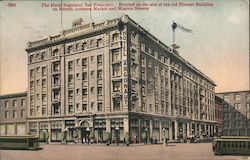The Hotel Argonaut, Erected on the Site of the Old Pioneer Building on Fourth, Between Market and Mission Streets Postcard