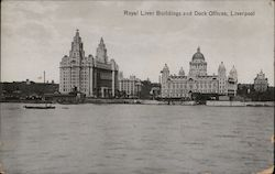 Royal Liver Buildings and Dock Offices
