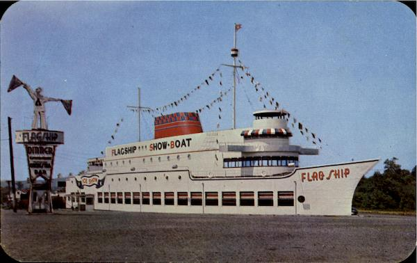 FLAGSHIP SHOWBOAT, Highway 29 Union New Jersey