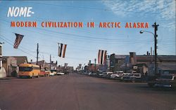 Nome Modern Civilzation in Artic Alaska Postcard