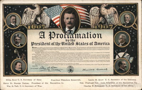 A Proclamation from Theodore Roosevelt: 1607-1907