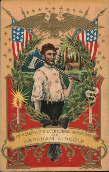 In memory of the centennial anniversary of Abraham Lincoln