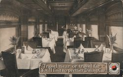 Dining Car, Northern Pacific: Travel Near or Travel Far - You'll Find No Prettier Dining Car