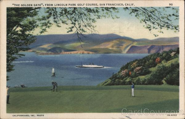 The Golden Gate, From Lincoln Park Golf Course San Francisco California