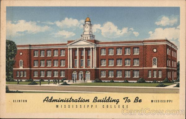 Administration Building, Mississippi College Clinton