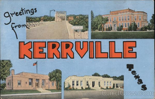 Greetings From Kerrville, Texas